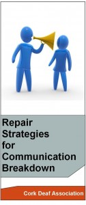 Repair Strategies for Communication Breakdown for the Hard of Hearing