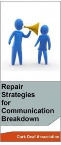 Repair Strategies for Communication Breakdown for the Hard of Hearing